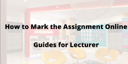How to Mark the Assignment Online  Guides for Lecturer