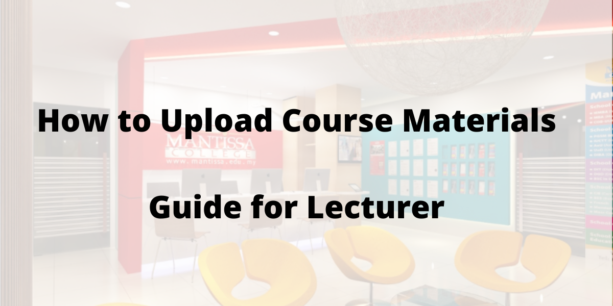 How to Upload Course Materials -Guide for Lecturer