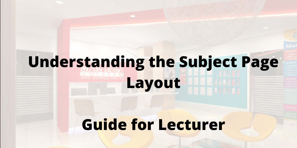 Understanding the Subject Page Layout-Guide for Lecturer